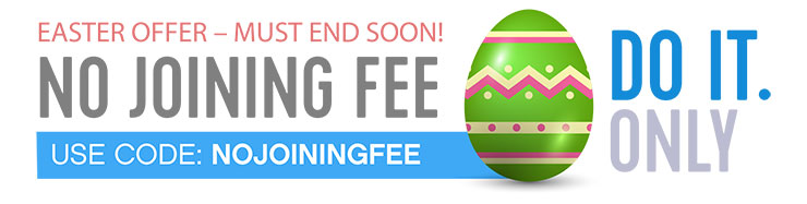 Pay no joining fee with our promo code: NOJOININGFEE