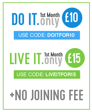 Get your first month of DO IT membership for only £10 with code DOITFOR10 or LIVE IT for £15 with code LIVEITFOR15