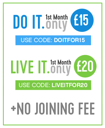 Get your first month of DO IT membership for only £15 with code DOITFOR15 or LIVE IT for £20 with code LIVEITFOR20